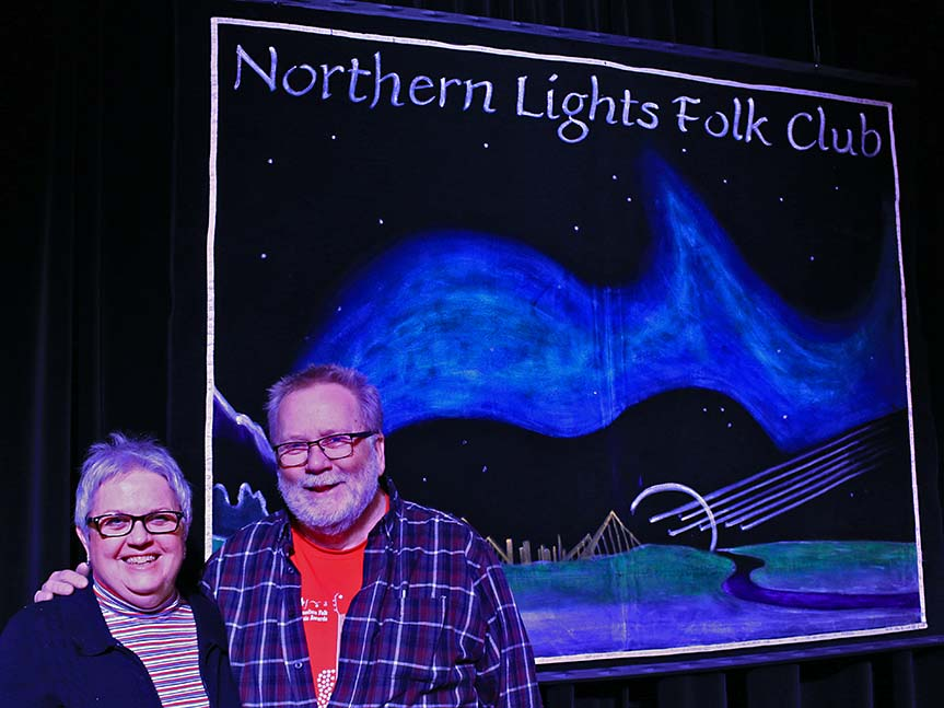 Bill and Betty jo host the Northern Lights Folk Club